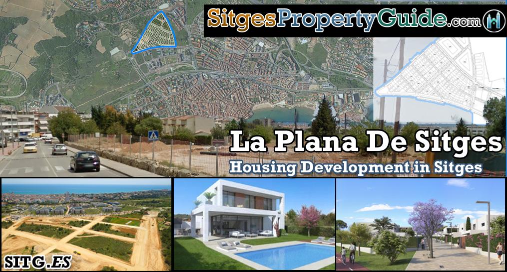 Plana De sitges major property development la plana de sitges